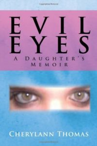 Evil-Eyes-A-Daughters-Memoir-by-Thomas-Cherylann-2011-Paperback-0