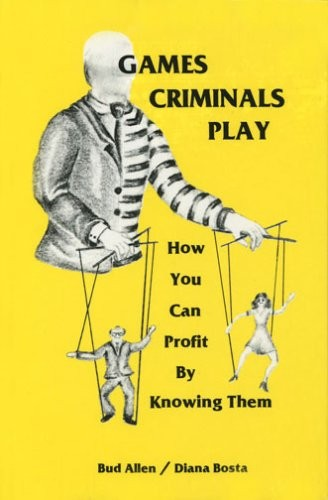 Games-Criminals-Play-How-You-Can-Profit-by-Knowing-Them-0