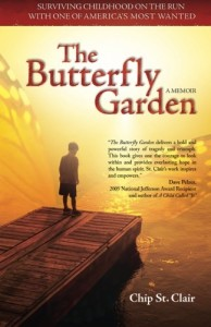 The-Butterfly-Garden-Surviving-Childhood-on-the-Run-with-One-of-Americas-Most-Wanted-0